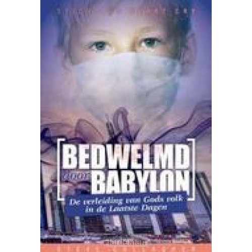 Bedwelmd door Babylon